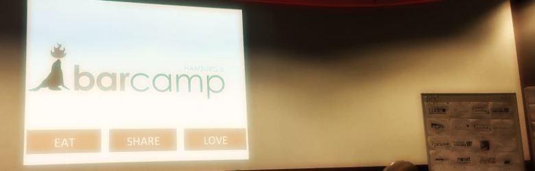 Eat share love - ein tolles Motto für ein tolles Barcamp